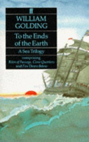 """""""To the Ends of the Earth - A Sea Trilogy"""" av William Golding"""