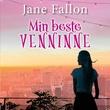 """""""Min beste venninne"""" av Jane Fallon"""
