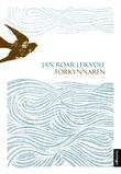 """""""Forkynnaren - roman"""" av Jan Roar Leikvoll"""