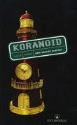 """Koranoid - roman"" av Erik Bakken Olafsen"