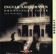 """""""Dronningen sover"""" av Ingvar Ambjørnsen"""