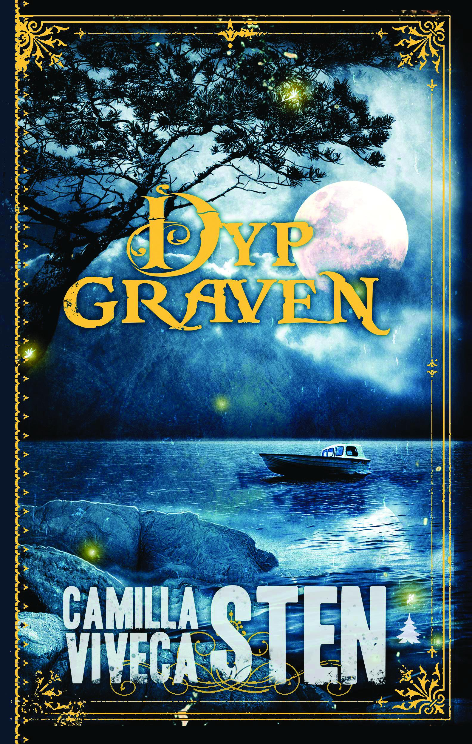 """""""Dypgraven"""" av Camilla Sten"""