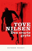 """""""Den svarte gryte - roman"""" av Tove Nilsen"""
