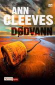 """""""Dødvann"""" av Ann Cleeves"""