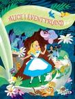 """""""Alice i Eventyrland"""" av Disney Enterprises"""