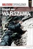 """""""Slaget om Warszawa 1944 - Polens kamp for frihet"""" av Per Erik Olsen"""