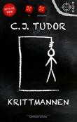 """""""Krittmannen"""" av C.J. Tudor"""