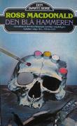 """""""Den blå hammeren"""" av Ross Macdonald"""