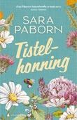 """""""Tistelhonning roman"""" av Sara Paborn"""