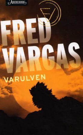 """""""Varulven"""" av Fred Vargas"""
