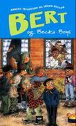 """""""Bert og Becka boys"""" av Anders Jacobsson"""