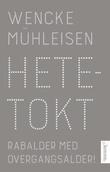"""""""Hetetokt - rabalder med overgangsalder"""" av Wencke Mühleisen"""