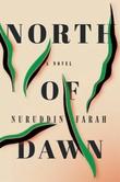 """North of dawn - a novel"" av Nuruddin Farah"