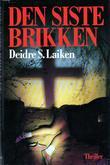 """""""Den siste brikken"""" av Deidre S. Laiken"""