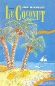 """Le Coconut - roman"" av Jon Michelet"