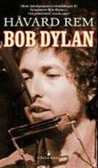 """""""Bob Dylan"""" av Håvard Rem"""