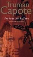 """""""Frokost på Tiffany"""" av Truman Capote"""