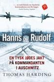 """""""Hanns og Rudolf - en tysk jødes jakt på kommandanten i Auschwitz"""" av Thomas Harding"""