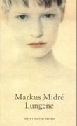"""""""Lungene roman"""" av Markus Midré"""