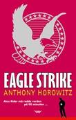 """""""Eagle strike"""" av Anthony Horowitz"""