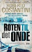 """""""Roten til det onde"""" av Roberto Costantini"""