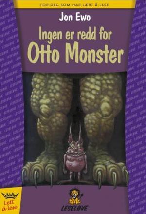"""""""Ingen er redd for Otto monster"""" av Jon Ewo"""