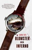 """Blomster over inferno"" av Ilaria Tuti"