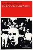 """""""En bok om nynazister"""" av Katrine Fangen"""