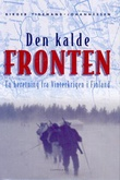 """Den kalde fronten - en beretning fra Vinterkrigen i Finland"" av Birger Tidemand-Johannessen"
