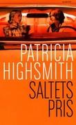 """""""Saltets pris"""" av Patricia Highsmith"""