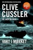 """""""Vakt i mørket"""" av Clive Cussler"""