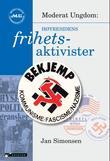 """""""Høyresidens frihetsaktivister"""" av Jan Simonsen"""