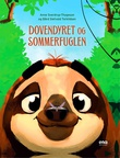 """""""Dovendyret og sommerfuglen"""" av Anne Sverdrup-Thygeson"""