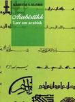 """""""Arabistikk - lær om arabisk"""" av Kareem S. Hamdi"""
