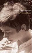 """""""Krysantemum - roman"""" av Rune Christiansen"""