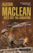 """""""Siste båt fra Singapore"""" av Alistair MacLean"""