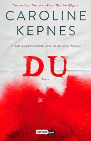"""""""Du"""" av Caroline Kepnes"""