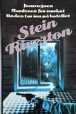 """""""Jernvognen ; Morderen fra mørket ; Døden tar inn på hotellet"""" av Stein Riverton"""