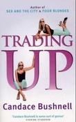 """""""Trading up"""" av Candace Bushnell"""