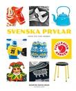 """""""Svenska prylar - känn dig som hemma!"""" av Katarina Danielsson"""