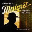 """""""Maigret og Peter fra Latvia"""" av Georges Simenon"""