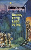 """""""Beano, Fatty, Ludo og jeg"""" av Philip Newth"""
