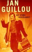 """Det stora avslöjandet"" av Jan Guillou"
