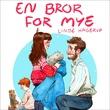 """En bror for mye"" av Linde Hagerup"