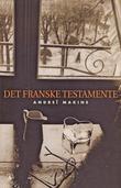 """""""Det franske testamente"""" av Andreï Makine"""