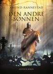 """Den andre sønnen - historisk roman"" av Amund Rannestad"