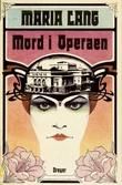"""""""Mord i operaen"""" av Maria Lang"""