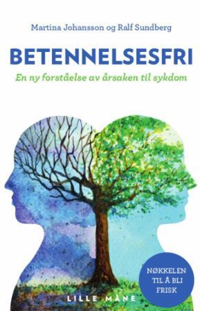 """""""Betennelsesfri - en ny forståelse av årsaken bak mange helseproblemer"""" av Martina Johansson"""