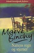 """""""Nattens regn og stjerner"""" av Maeve Binchy"""