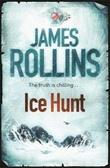 """Ice hunt"" av James Rollins"
